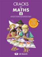 CRACKS EN MATHS 4 - BANQUE D'EXERCICES REPRODUCTIBLES + CORRIGE EN LIGNE