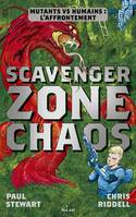 Scavenger , Tome 02, Zone chaos
