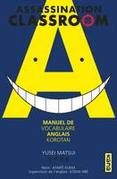 Korotan Assassination classroom / manuel de vocabulaire anglais