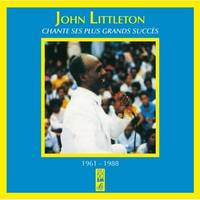 JOHN LITTLETON CHANTE SES PLUS GRANDS SUCCES