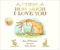 GUESS HOW MUCH I LOVE YOU (25TH ANNIVERSARY EDITION)