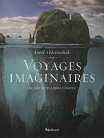 Voyages imaginaires / de Jules Verne à James Cameron