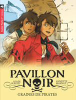 1, PAVILLON NOIR T.1 GRAINES DE PIRATES