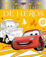 CARS - Mes Coloriages de Héros - Disney Pixar