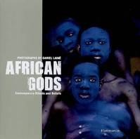 African gods, contemporary rituals and beliefs