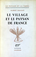 Le Village et le paysan de France