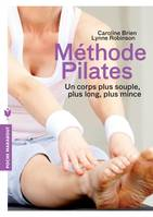 Méthode pilates, Un corps plus souple, plus long, plus mince