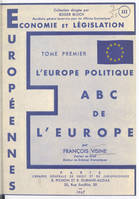 ABC de l'Europe (1), L'Europe politique