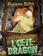 93, Geronimo Stilton / A la poursuite de l'oeil du dragon