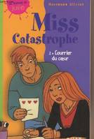 2, Miss Catastrophe - 2/ Courrier du coeur -