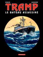 Tramp., 3, Tramp - Tome 3 - Bateau assassiné (Le)