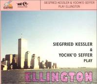 Siegfried Kessler And Yochk O Seffer Play Duke Ellington