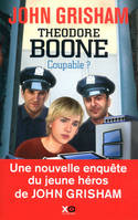 Théodore Boone - Coupable ?