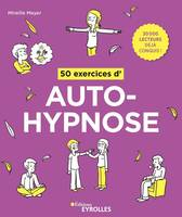 50 exercices d'autohypnose