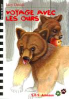 SOS animaux., 18, S.O.S. Animaux, 18 : Voyage avec les ours