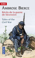 Récits de la guerre de Sécession / Tales of the Civil War