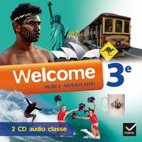 Welcome Anglais 3e éd. 2014 - 2 CD audio classe