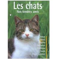 LES CHATS nos tendres amis