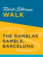 Rick Steves Walk: The Ramblas Ramble, Barcelona