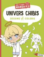 Dessine et colorie / univers chibis