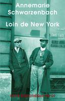 Loin de New York, reportages et photographies, 1936-1938
