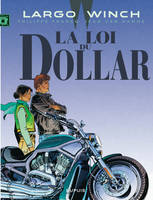 Largo Winch., 14, La loi du dollar