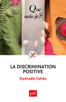 La discrimination positive, « Que sais-je ? » n° 3712