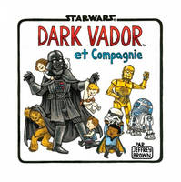 Dark Vador et compagnie, Star Wars