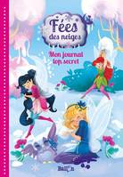Fées des neiges : Mon journal top secret