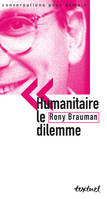 Humanitaire, le dilemme