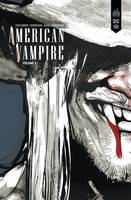 AMERICAN VAMPIRE INTEGRALE - EDITION BLACK LABEL  - TOME 1