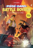 Fortnite - Piégé dans Battle Royale - tome 3 La trahison de Salty Springs