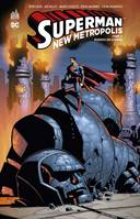 SUPERMAN-NEW METROPOLIS - SUPERMAN - NEW METROPOLIS  - TOME 3