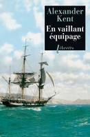Captain Bolitho., EN VAILLANT EQUIPAGE