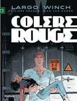 Largo Winch., 18, Colère rouge