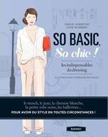 So basic, So chic !, Les indispensables du dressing