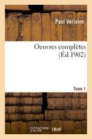 Oeuvres complètes T. 1