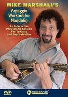 MIKE MARSHALL'S ARPEGGIO WORKOUT FOR MANDOLIN  (DVD)
