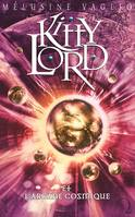 4, Kitty Lord - Tome 4 - L'arcane cosmique