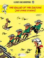 Lucky Luke - tome 60 The ballad of the Daltons - And other stories