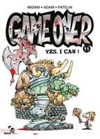 Game Over - Tome 11, Yes, I can !