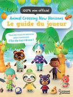 Animal Crossing New Horizons - Le guide du joueur