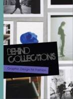 Behind Collections Graphic Design and Promotion for fashion Brands