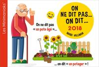 CALENDRIER - Minimaniak On ne dit pas... on dit... 2018