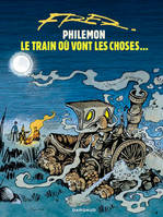 Philémon ., Philémon, Vol. 16, Le train où vont les choses