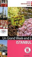 GRAND WEEK-END A ISTANBUL (UN)