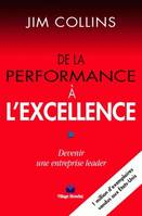 De la performance à l'excellence, Devenir une entreprise leader