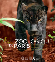 Le parc zoologique de Paris , des origines à la rénovation
