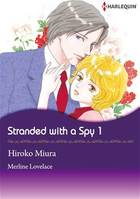 Harlequin Comics: Stranded With A Spy - Volume 1