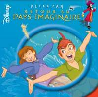 Peter Pan, retour au pays imaginaire, DISNEY MONDE ENCHANTE